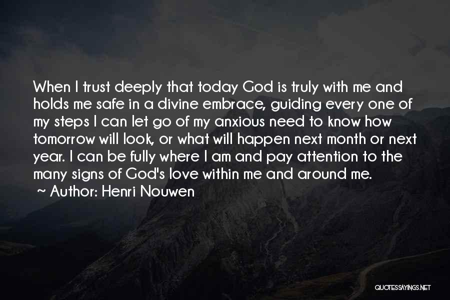 What Tomorrow Holds Quotes By Henri Nouwen