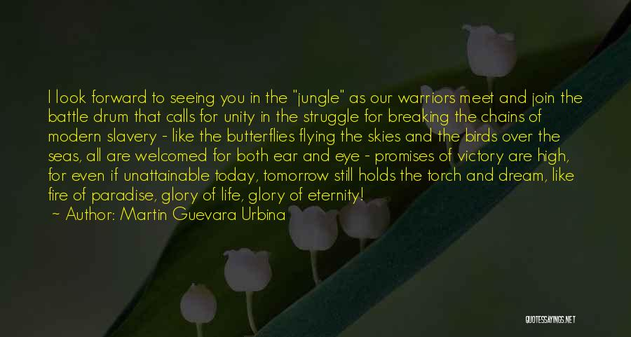 What Tomorrow Holds Quotes By Martin Guevara Urbina