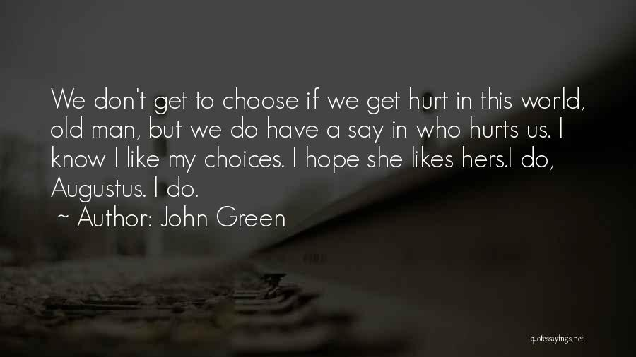 What Was My Fault Sad Quotes By John Green