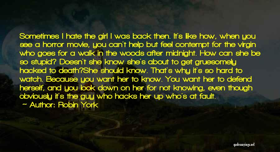 What Was My Fault Sad Quotes By Robin York