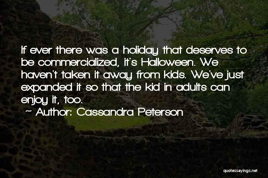 What We Did On Holiday Quotes By Cassandra Peterson