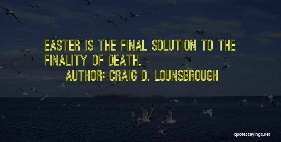 What We Did On Holiday Quotes By Craig D. Lounsbrough