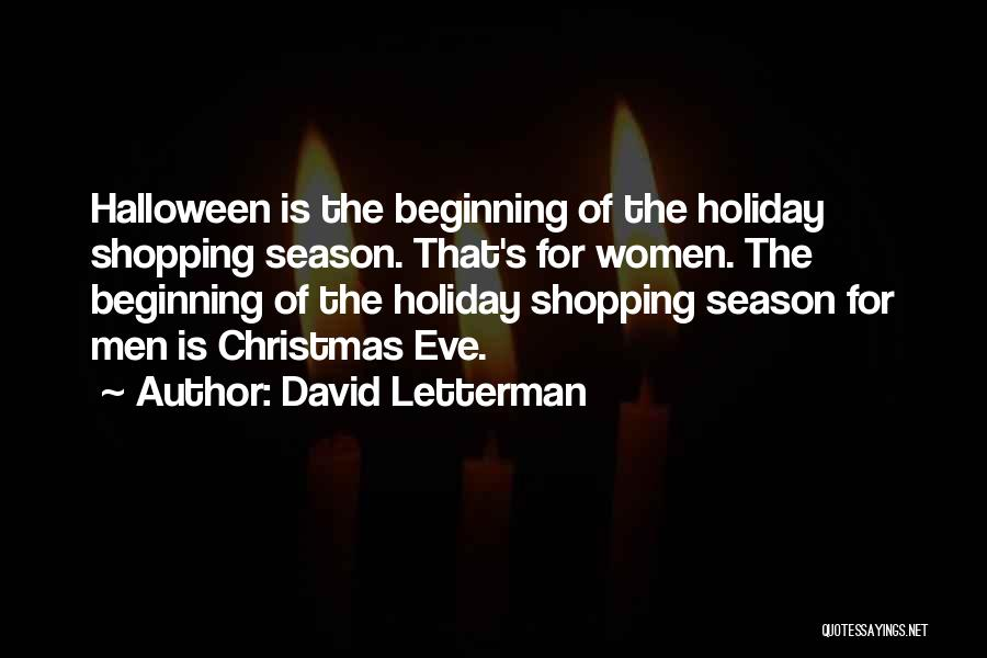 What We Did On Holiday Quotes By David Letterman