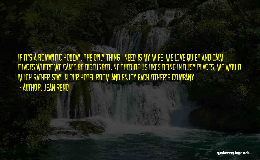 What We Did On Holiday Quotes By Jean Reno