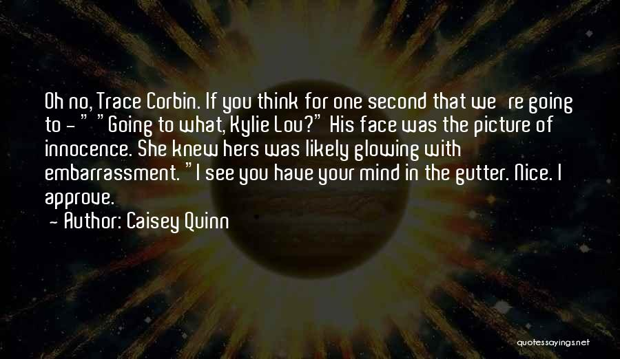 What We See Quotes By Caisey Quinn