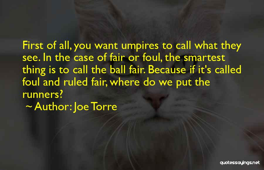 What We See Quotes By Joe Torre