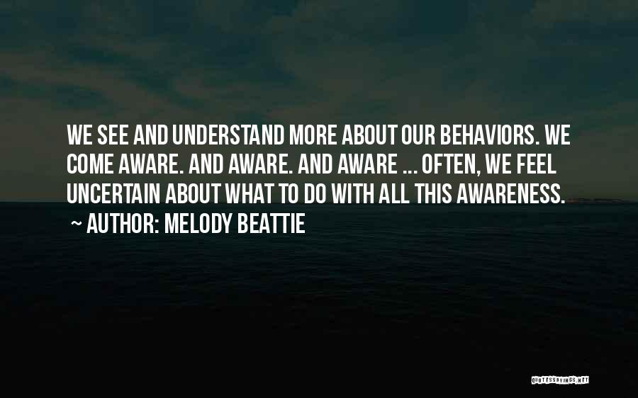 What We See Quotes By Melody Beattie