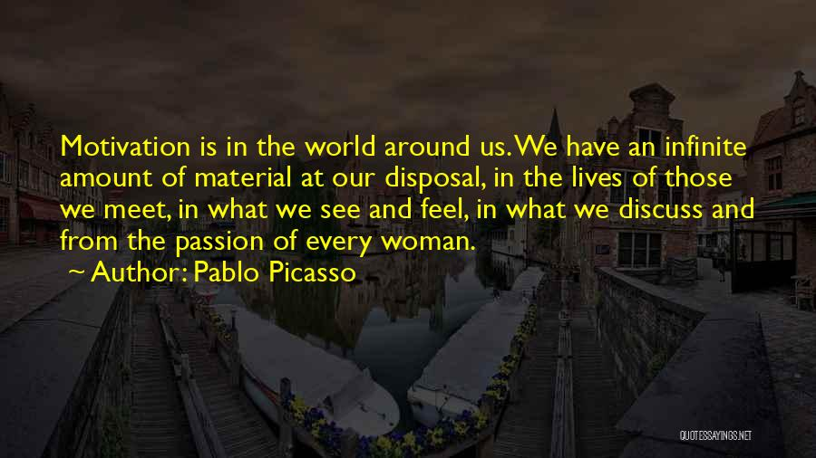What We See Quotes By Pablo Picasso