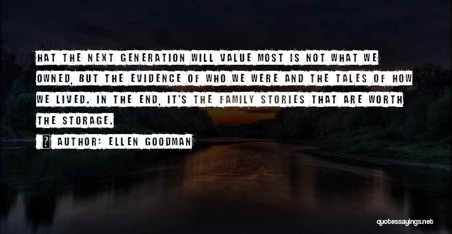 What We Value Quotes By Ellen Goodman