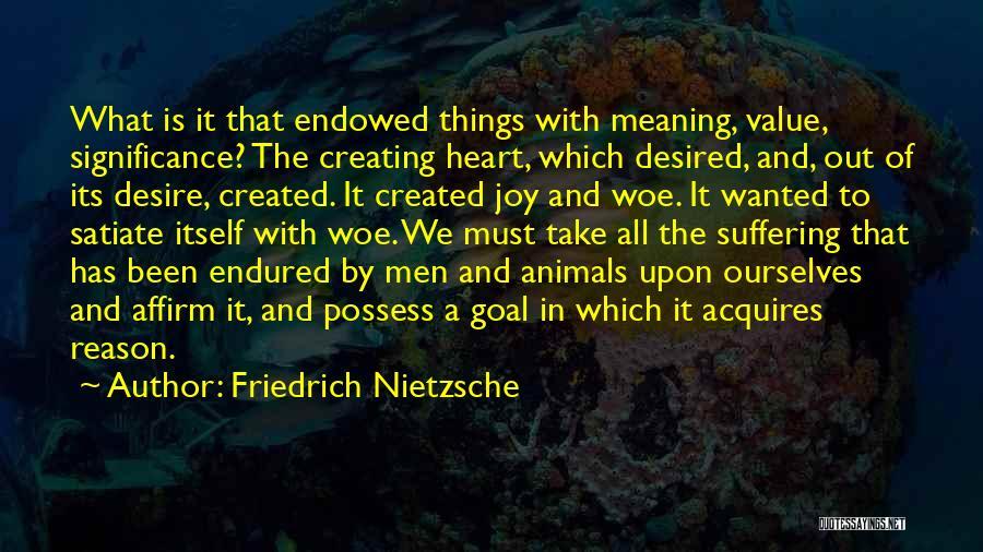 What We Value Quotes By Friedrich Nietzsche
