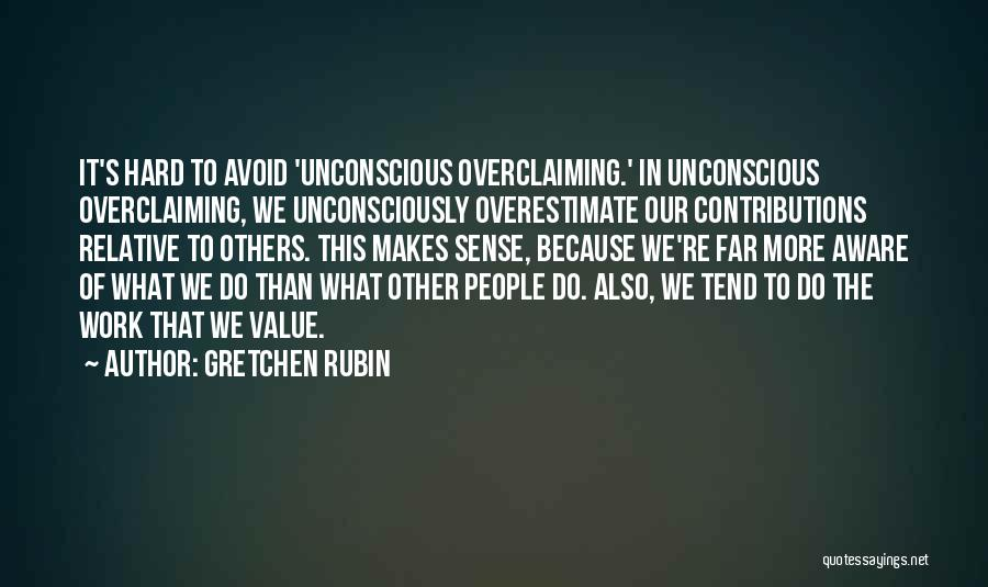 What We Value Quotes By Gretchen Rubin