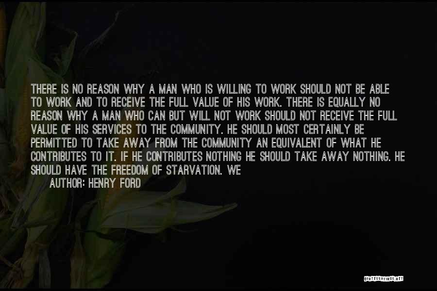 What We Value Quotes By Henry Ford
