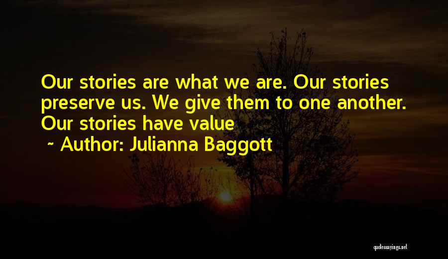 What We Value Quotes By Julianna Baggott