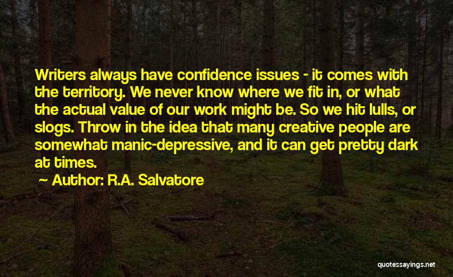 What We Value Quotes By R.A. Salvatore