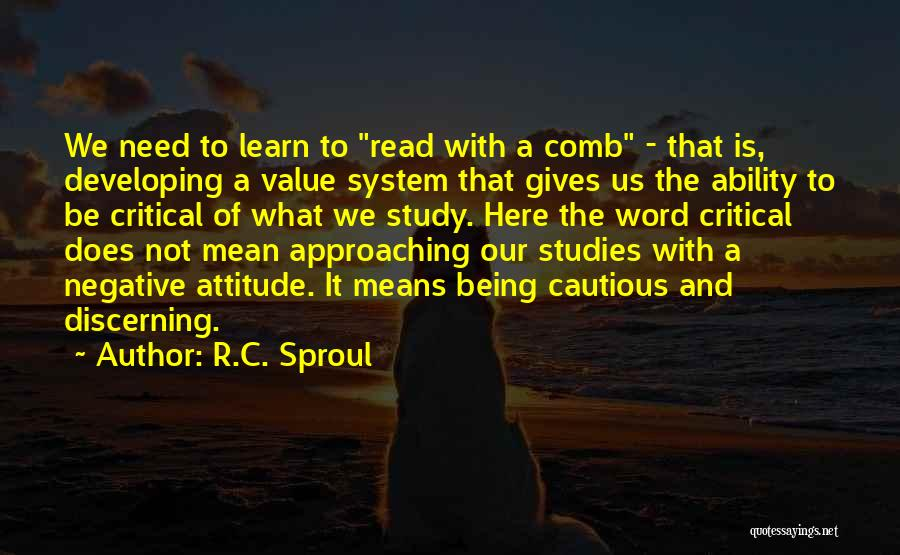 What We Value Quotes By R.C. Sproul