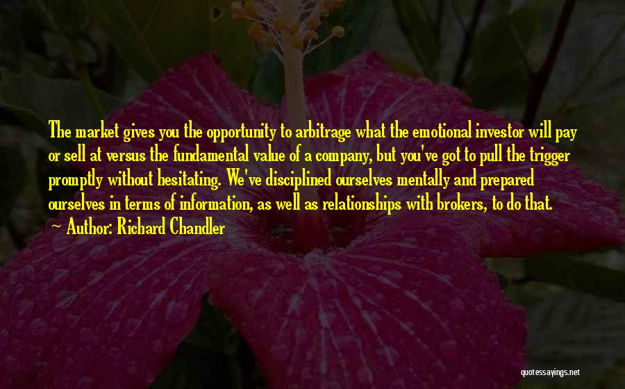What We Value Quotes By Richard Chandler