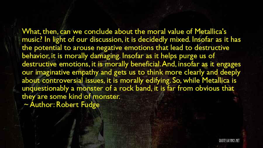 What We Value Quotes By Robert Fudge