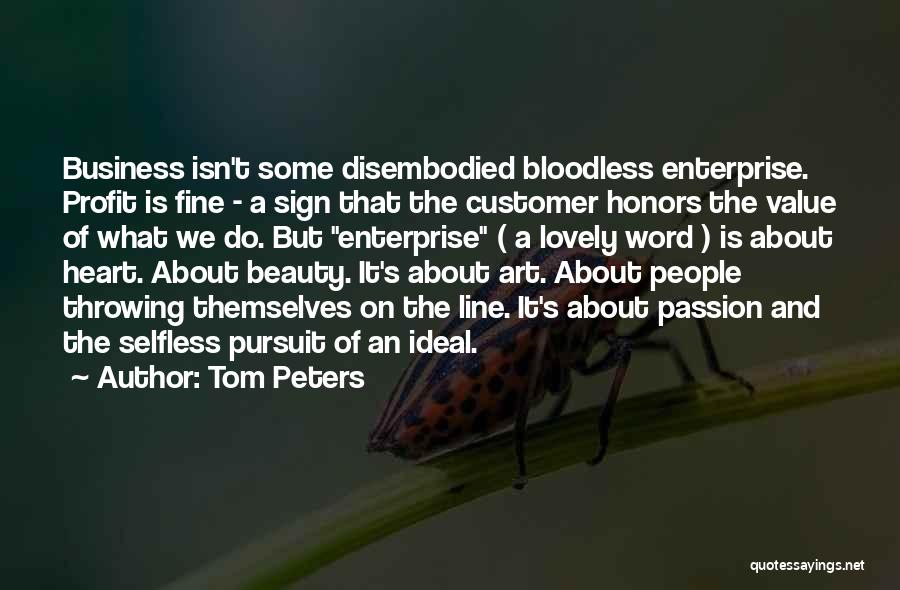 What We Value Quotes By Tom Peters
