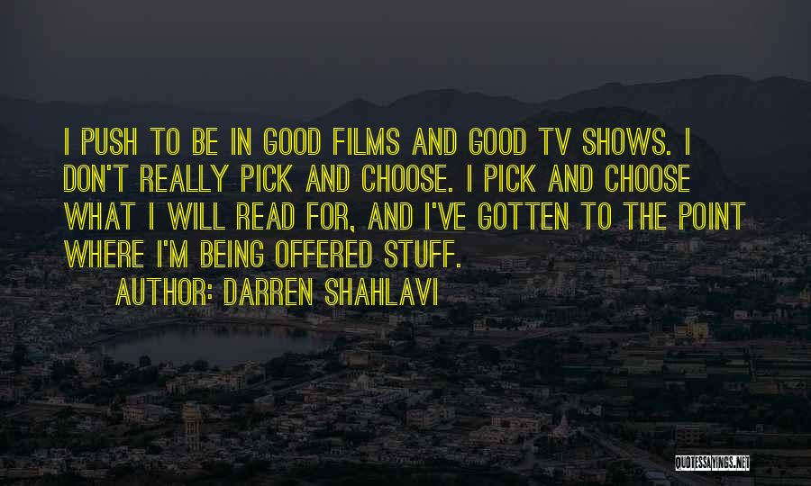 What Will Be Will Be Quotes By Darren Shahlavi