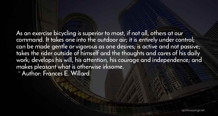 What Will Be Will Be Quotes By Frances E. Willard