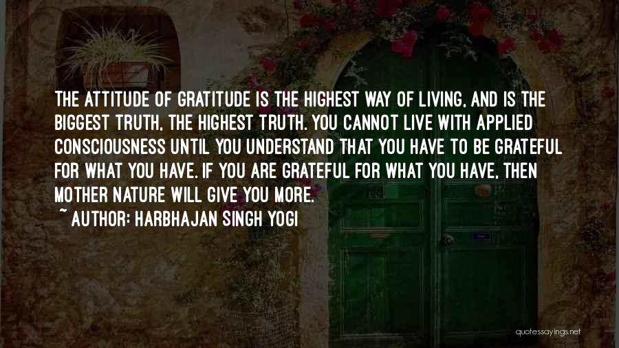 What Will Be Will Be Quotes By Harbhajan Singh Yogi