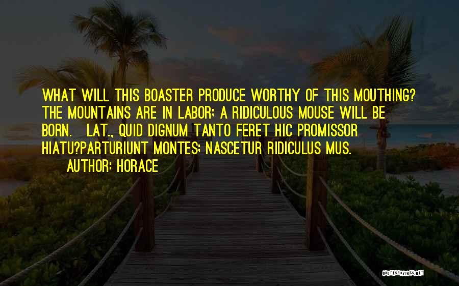 What Will Be Will Be Quotes By Horace