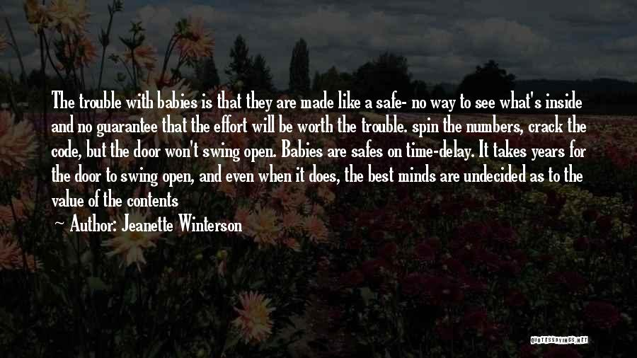 What Will Be Will Be Quotes By Jeanette Winterson
