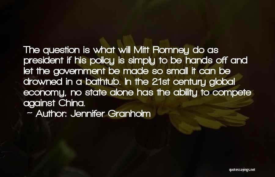What Will Be Will Be Quotes By Jennifer Granholm