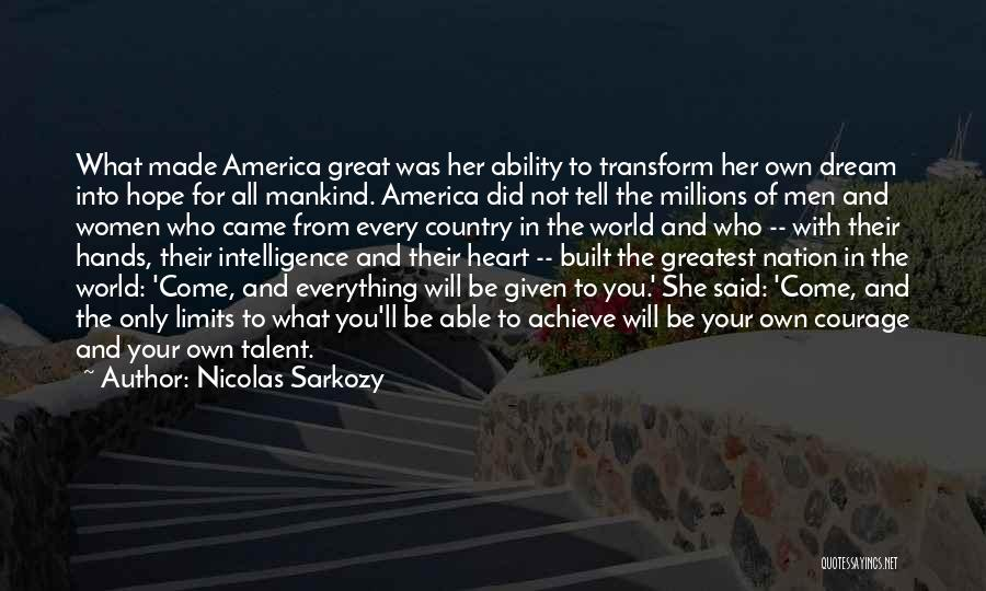 What Will Be Will Be Quotes By Nicolas Sarkozy