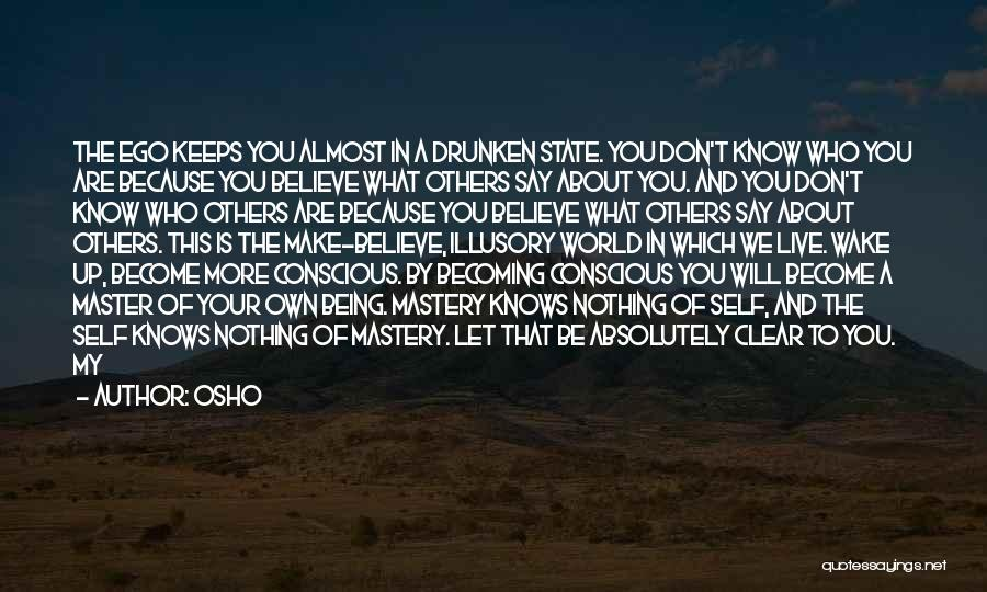 What Will Be Will Be Quotes By Osho