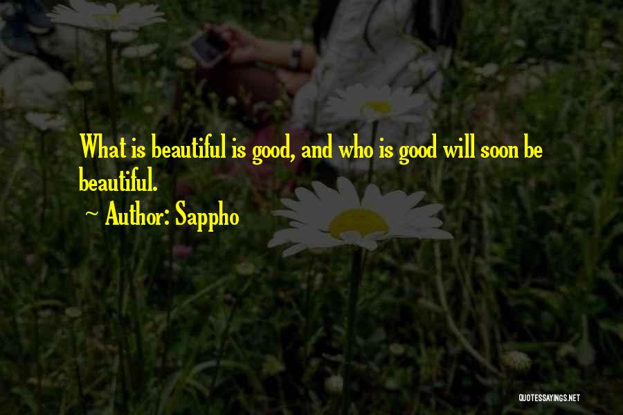 What Will Be Will Be Quotes By Sappho