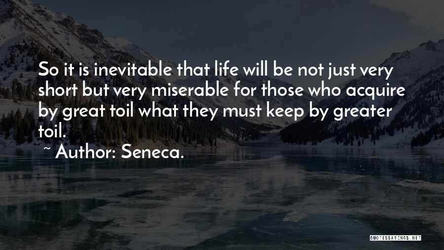 What Will Be Will Be Quotes By Seneca.