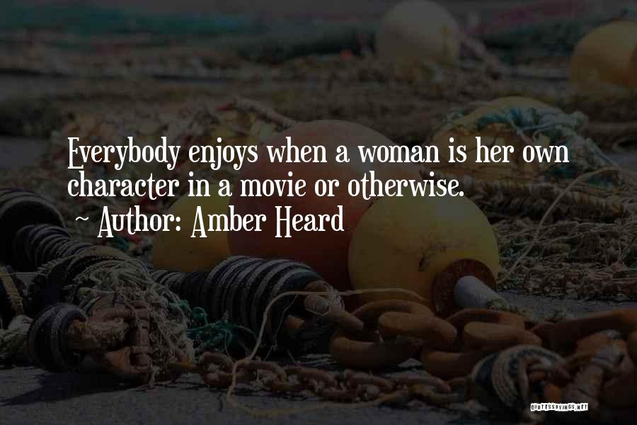 What Woman Wants Movie Quotes By Amber Heard