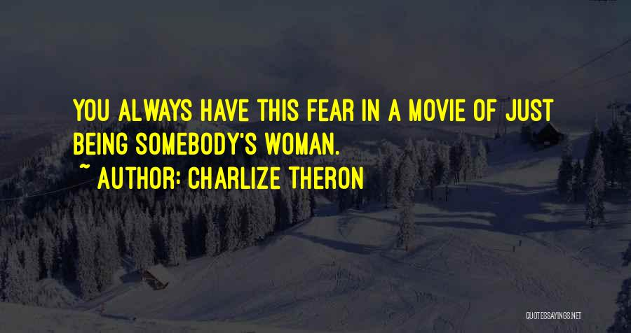 What Woman Wants Movie Quotes By Charlize Theron