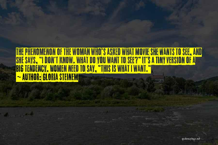 What Woman Wants Movie Quotes By Gloria Steinem