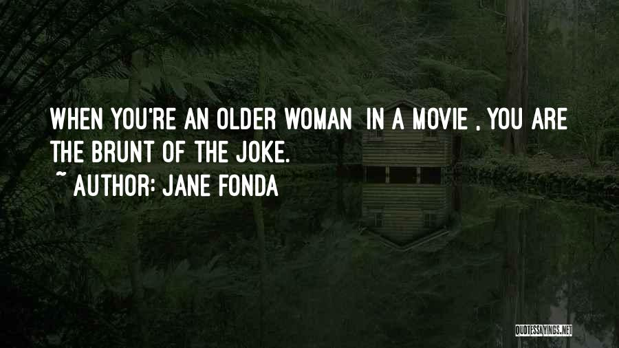 What Woman Wants Movie Quotes By Jane Fonda
