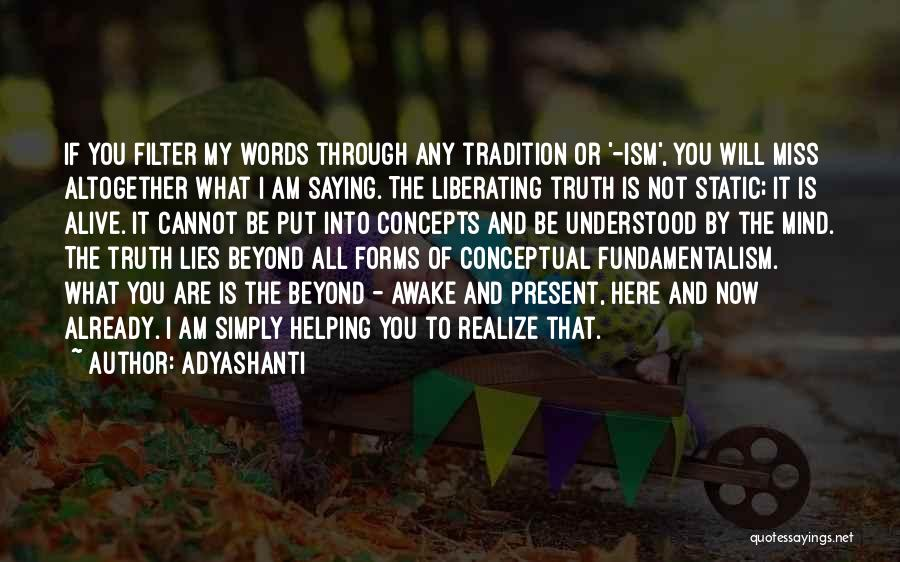 What You Are Missing Quotes By Adyashanti