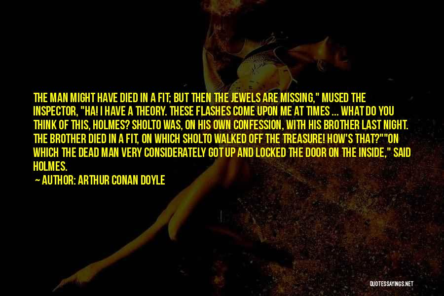 What You Are Missing Quotes By Arthur Conan Doyle