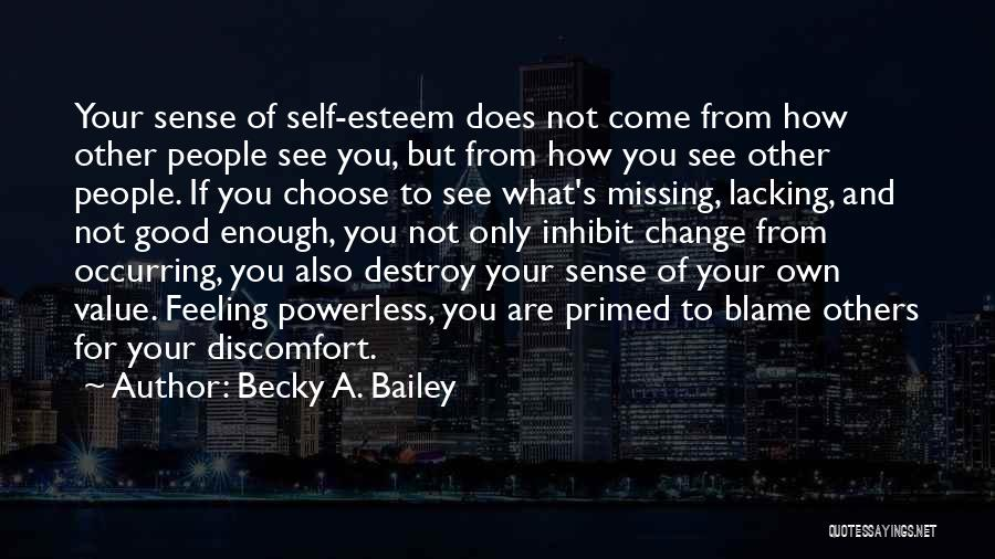 What You Are Missing Quotes By Becky A. Bailey