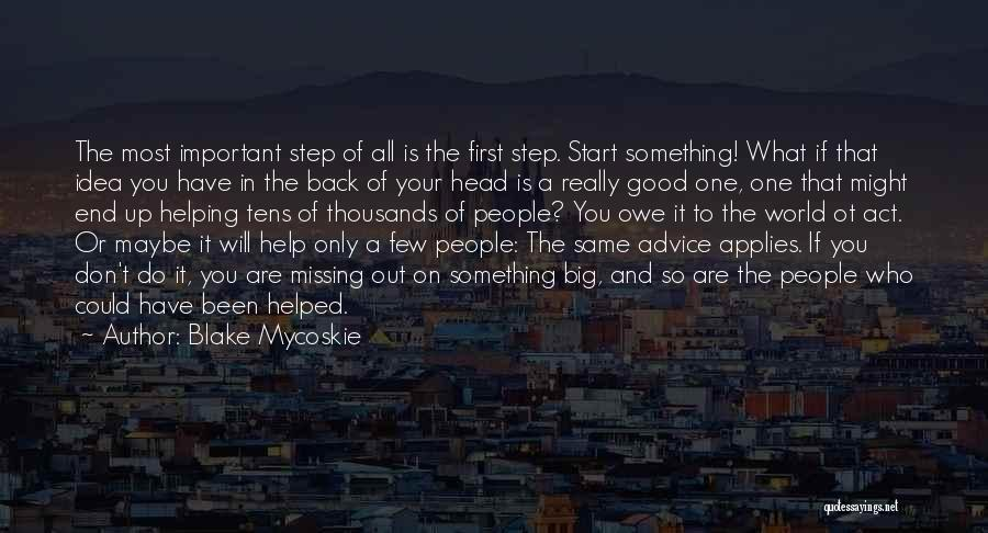 What You Are Missing Quotes By Blake Mycoskie
