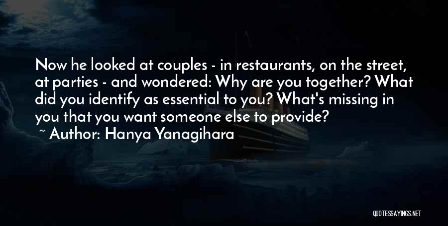 What You Are Missing Quotes By Hanya Yanagihara
