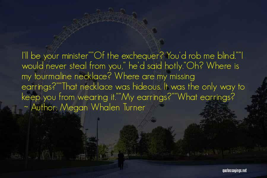 What You Are Missing Quotes By Megan Whalen Turner