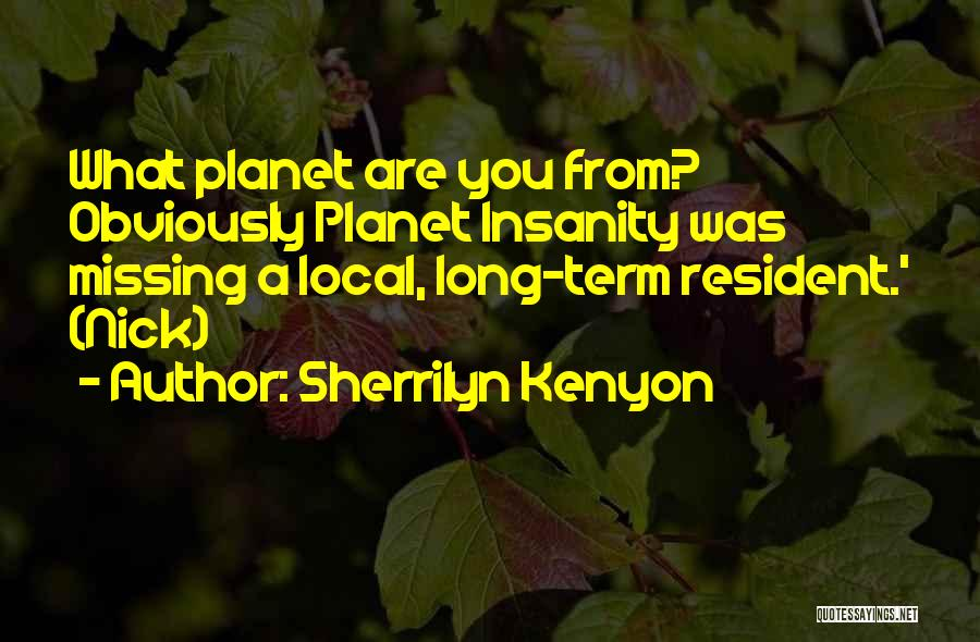 What You Are Missing Quotes By Sherrilyn Kenyon