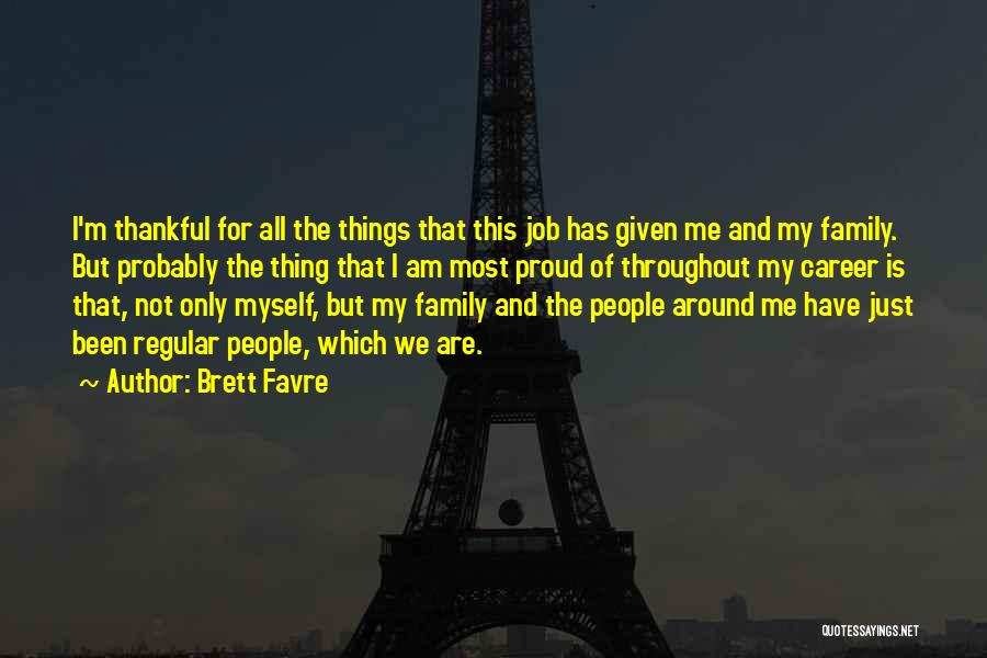 What You Are Thankful For Quotes By Brett Favre
