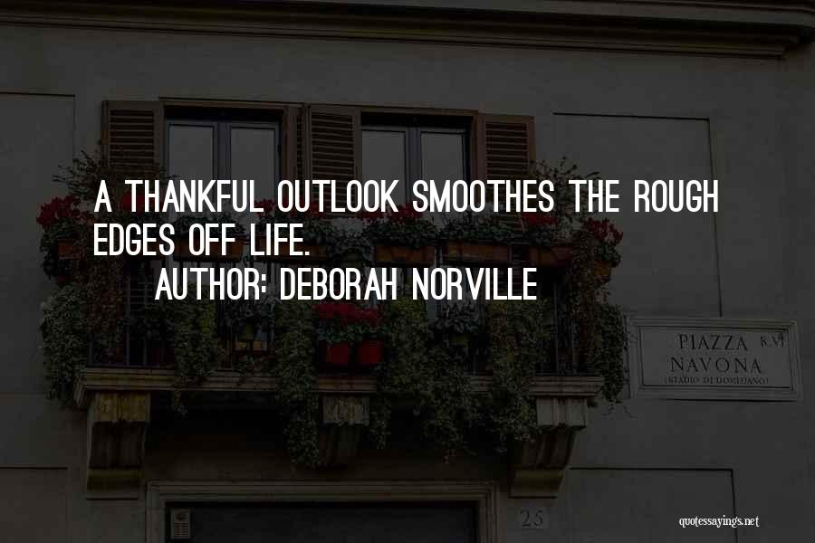 What You Are Thankful For Quotes By Deborah Norville