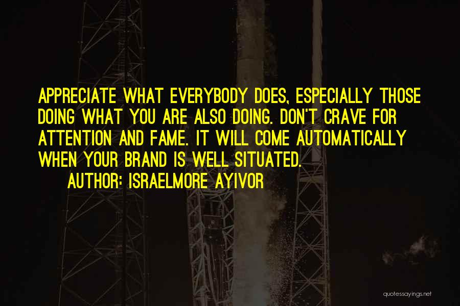 What You Are Thankful For Quotes By Israelmore Ayivor