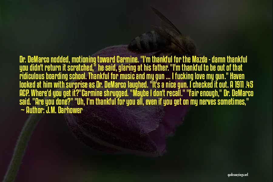 What You Are Thankful For Quotes By J.M. Darhower
