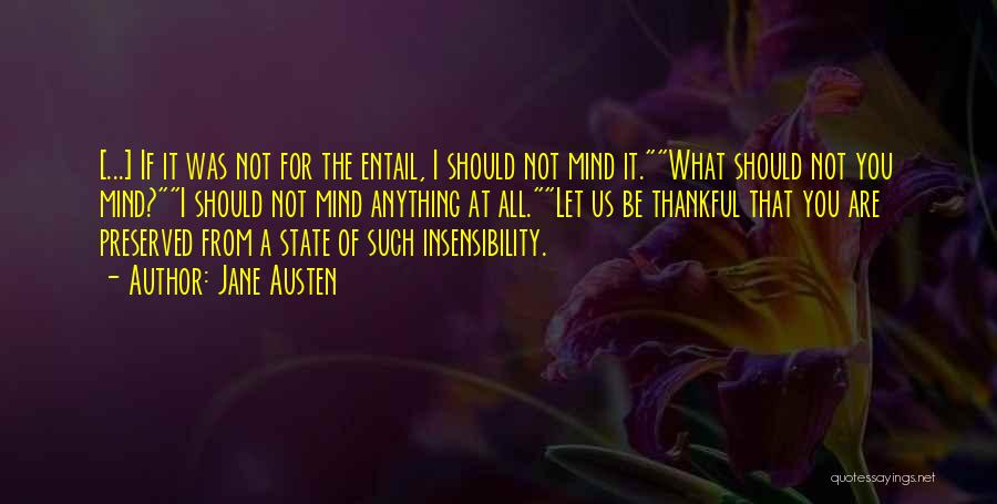 What You Are Thankful For Quotes By Jane Austen