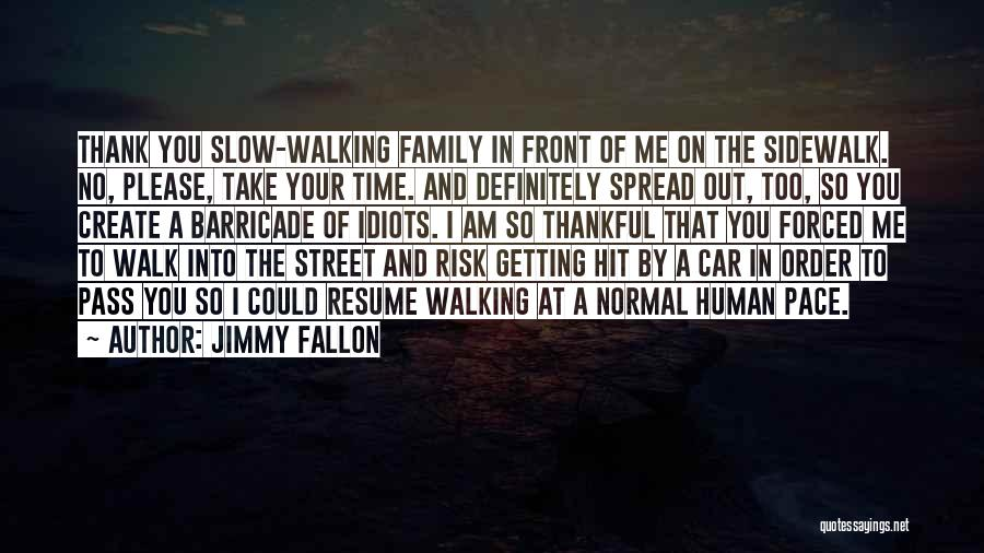 What You Are Thankful For Quotes By Jimmy Fallon