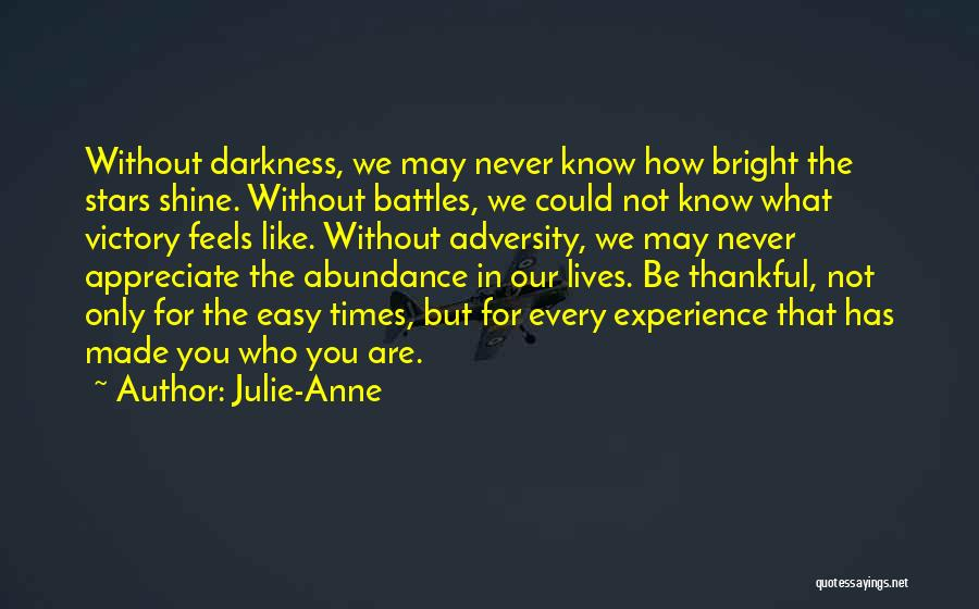 What You Are Thankful For Quotes By Julie-Anne